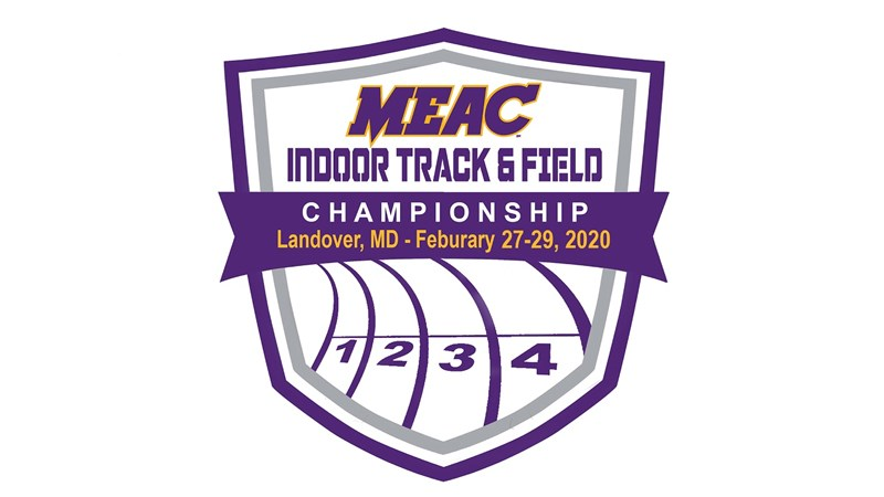 Track & Field Gears Up for the 2020 MEAC Indoor Championships - Howard University Athletics